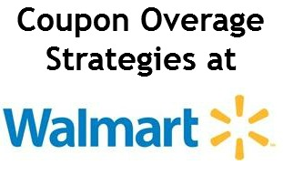 coupon overage strategies at walmart