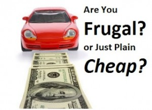 frugal or cheap