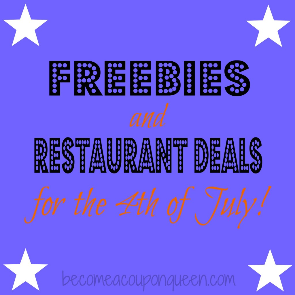4th of july freebies and restaurant deals