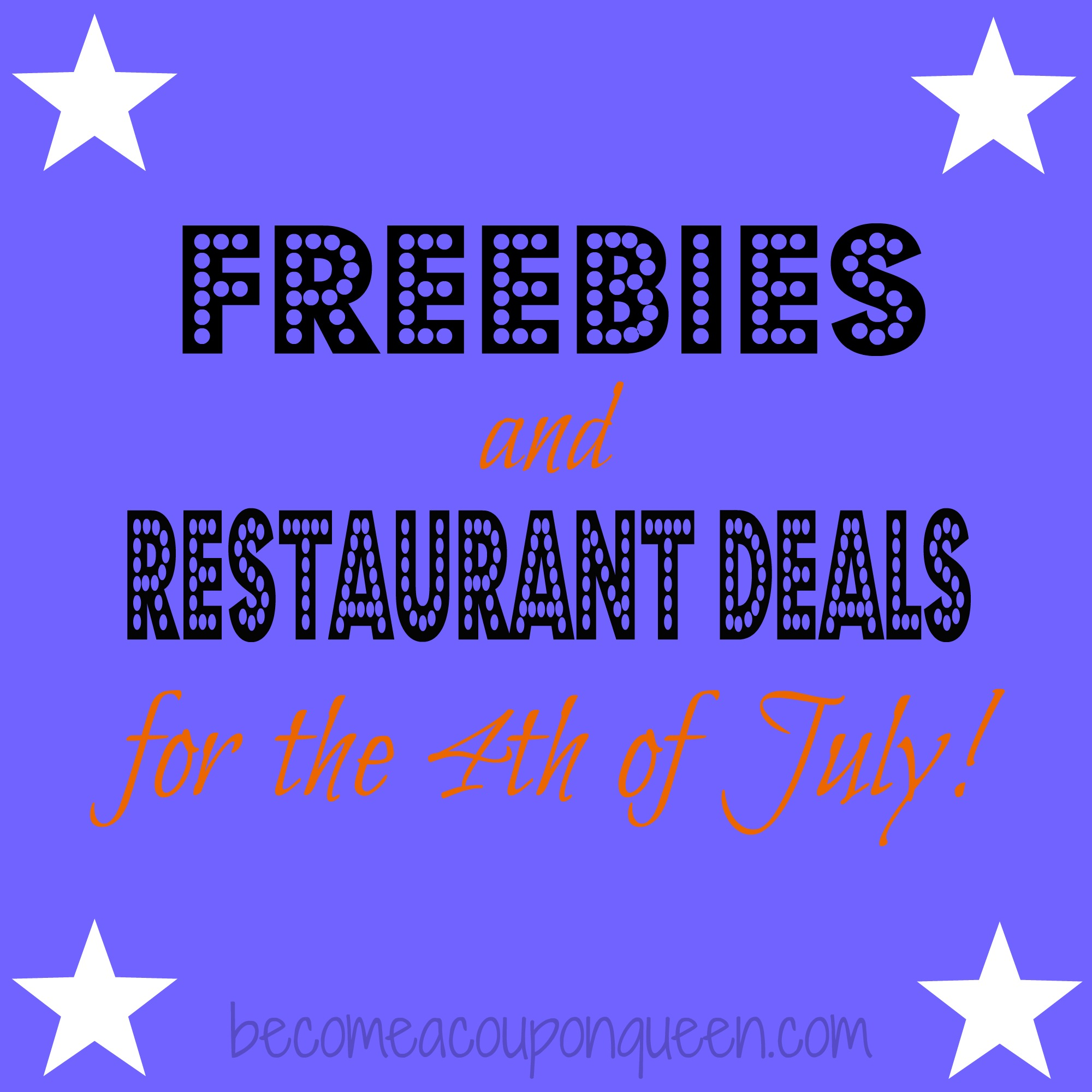 4th of July Freebies and Restaurant Deals!