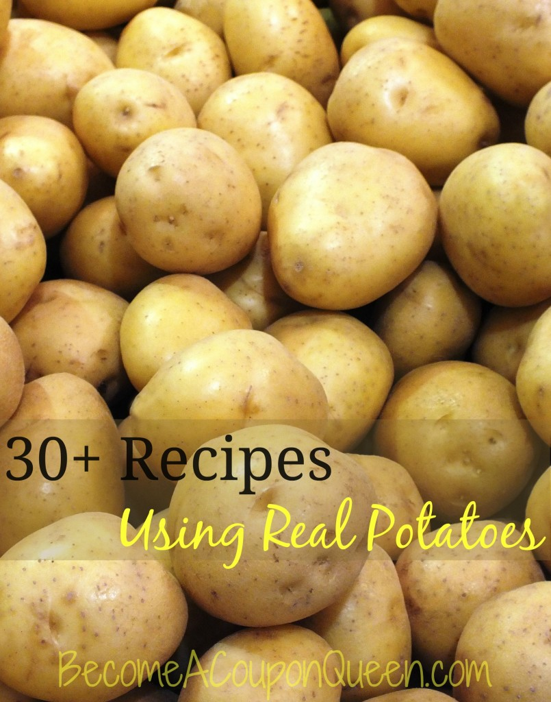 30+ recipes using real potatoes