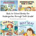 Back to School Books for Pre-School through 6th Grade!