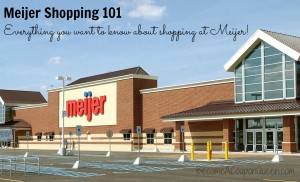 Meijer Shopping 101
