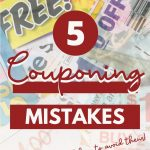 5 Common Couponing Mistakes (And How to Avoid Them)