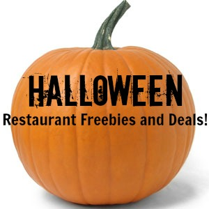 Halloween Freebies and Restaurant Deals!