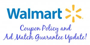 Walmart Coupon Policy and Ad Match Guarantee Update!