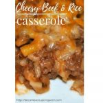 Cheesy Beef & Rice Casserole - Make Ahead for Busy Nights!