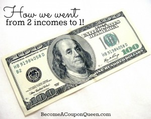 How We Went From Two Incomes to One!