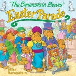 The Berenstain Bears' Easter Parade Only $3.99!