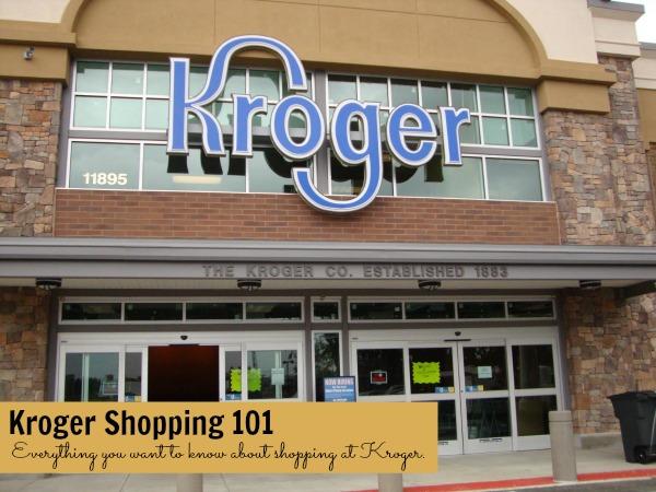 Kroger Shopping 101