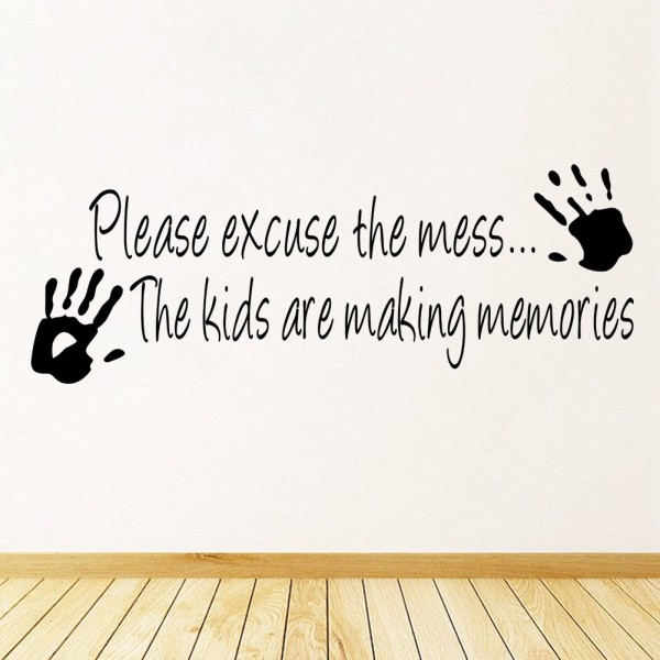 please excuse the mess vinyl wall decal