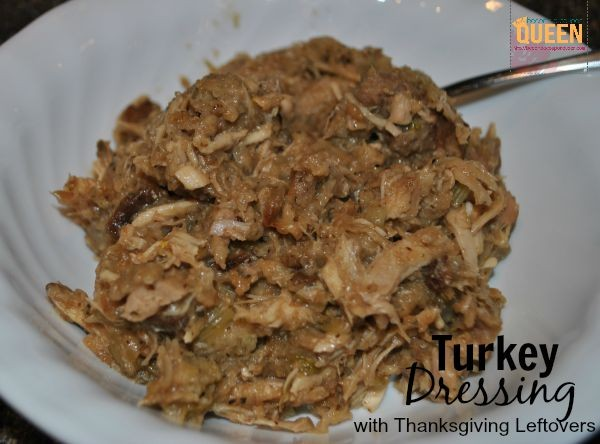 Turkey Dressing with Thanksgiving Leftovers