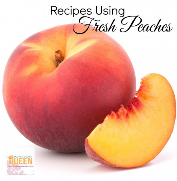 recipes using fresh peaches