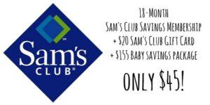 Sam's Club Membership Only $45 + FREE $20 Gift Card + $155 Baby Savings Package!