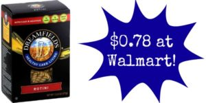 Walmart: Dreamfields Pasta Only $0.78!