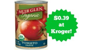 Kroger: Muir Glen Tomato Paste Only $0.39!