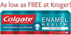 FREE Colgate Enamel Health Toothpaste at Kroger!