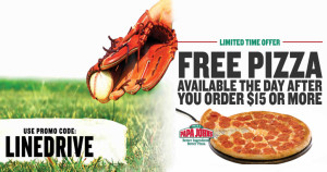 Papa Johns: Earn a FREE Pizza wyb $15 or More!