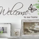 Welcome to Our Home Wall Decal Only $4.67 + FREE Shipping! Best Price!