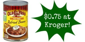 Kroger: Old El Paso Refried Beans Only $0.75!