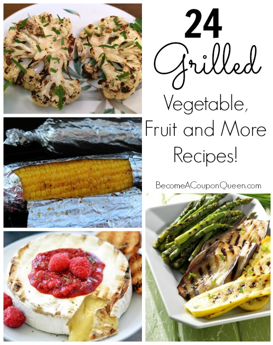 24 grilled vegetables, fruit and more recipes