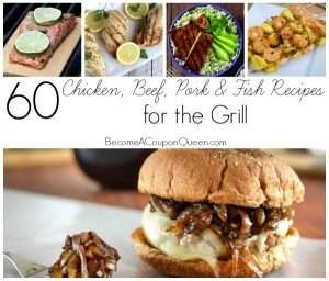 60 Chicken, Beef, Pork & Fish Recipes for the Grill