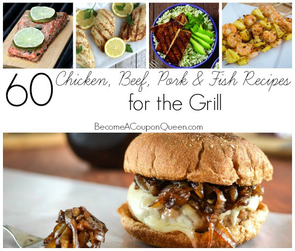 60 chicken beef pork and fish recipes for the grill
