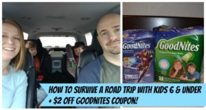 How to Survive a Road Trip with Kids 6 & Under + $2 GoodNites Coupon! #RestEasySolutions AD