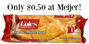 Meijer: Cole's Garlic Bread Only $0.50!