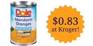 Kroger: Dole Mandarin Oranges Only $0.83!