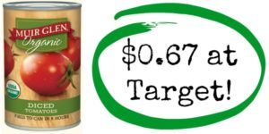 Target: Muir Glen Diced Tomatoes Only $0.67!
