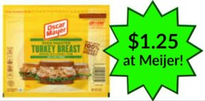 Meijer: Oscar Mayer Lunch Meat Only $1.25!