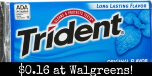 Walgreens: Trident Gum Only $0.16!