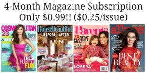 4-Month Magazine Subscription Only $0.99!! ($0.25/issue)