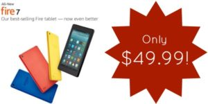 NEW Kindle Fire 7 Tablet with 7″ Display and 8 GB Only $49.99!