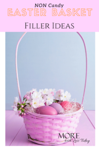 Non-Candy Easter Basket Filler Options for Girls and Boys!