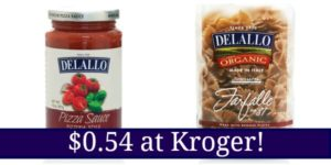 Kroger: DeLallo Pizza Sauce and Pasta Only $0.54!