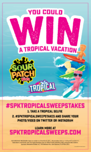 SOUR PATCH Kids Tropical Vacation Sweepstakes – Win a trip for four to Hawaii!