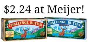 Meijer: Challenge Butter Quarters Only $2.24!