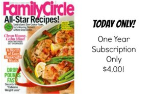 One Year Subscription to Family Circle Magazine – $4.00 – Today Only!