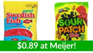Meijer: Sour Patch and Swedish Fish Candy Only $0.89!