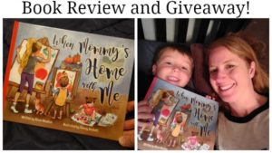 When Mommy's Home with Me Book Review and Giveaway! (ends 5/5)