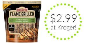 Kroger: Johnsonville Flame Grilled Chicken Only $2.99!