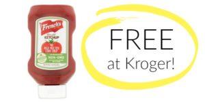 FREE French's Ketchup at Kroger!