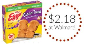 Walmart: Kellogg's Eggo Choco-Toast or Cinna-Toast 20 count as low as $2.18!