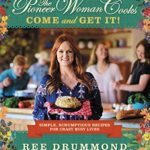 The Pioneer Woman Cooks: Come and Get It!: Simple, Scrumptious Recipes for Crazy Busy Lives - $11.75! (reg. $29.99)