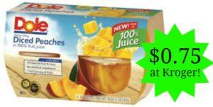 Kroger: Dole Fruit Cups Only $0.75!