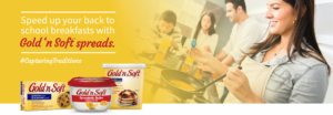 Save $0.50 on Gold 'n Soft Spreadable Butter!