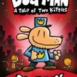 Dog Man: A Tale of Two Kitties (Dog Man #3) Only $4.84!