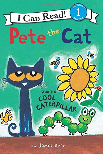 Pete the Cat and the Cool Caterpillar Only $3.89!
